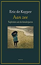 Aan zee: taferelen uit de kinderjaren (Dutch Edition)