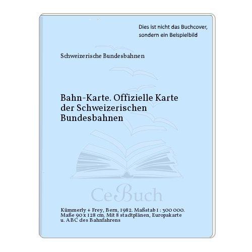 Bahn-Karte. Offizielle Karte der Schweizerischen Bundesbahnen
