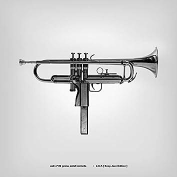 L.U.F. (Snap Jazz Edition)