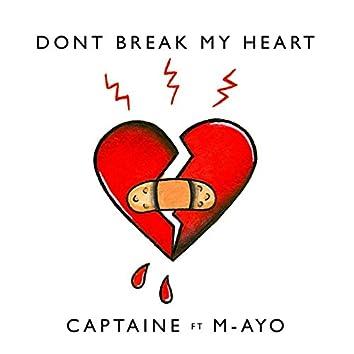 Don't Break My Heart (feat. M-ayo)