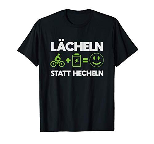 Lächeln Statt Hecheln E-Bike Fahrrad Elektrofahrrad Radsport T-Shirt
