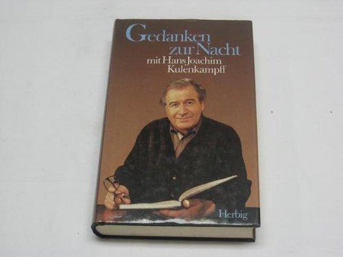 Hans Joachim Kulenkampff: Gedanken zur Nacht.
