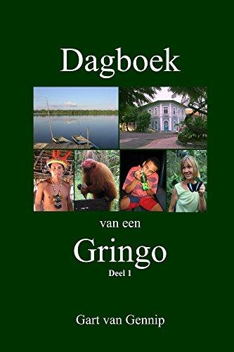 Dagboek van een Gringo: Acht Jaar in Iquitos, Peru (Dutch Edition)