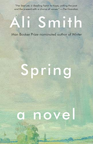 Spring: A Novel (Seasonal Quartet)