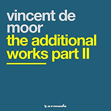 The Additional Works Part II