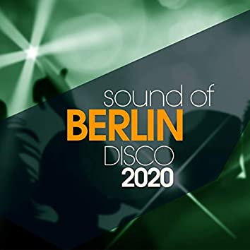 Sound Of Berlin Disco 2020
