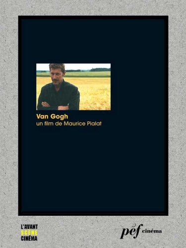 Van Gogh - Scénario du film (French Edition)