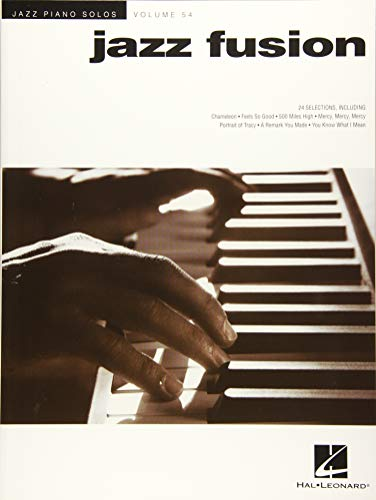 Jazz Fusion: Jazz Piano Solos Series Volume 54