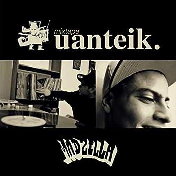 Madzilla: Uanteik (Mixtape)