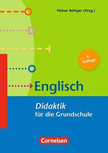 Fachdidaktik für die Grundschule: Englisch (5. Auflage): Didaktik für die Grundschule. Buch