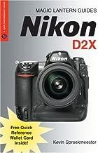 Magic Lantern Guides: Nikon D2X