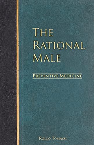 The Rational Male - Preventive Medicine: 2