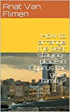 How to arrange the best staying-place in Cyprus for your family? (Traveling with toddlers Book 2) (English Edition)