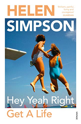 Hey Yeah Right Get A Life (English Edition)