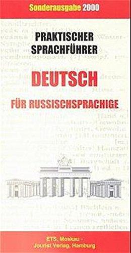 Praktischer Sprachführer Deutsch für Russischsprachige