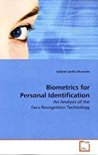 Biometrics for Personal Identification: An Analysis of the Face Recognition Technology