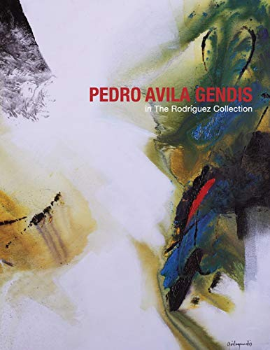 Pedro Avila Gendis in The Rodriguez Collection