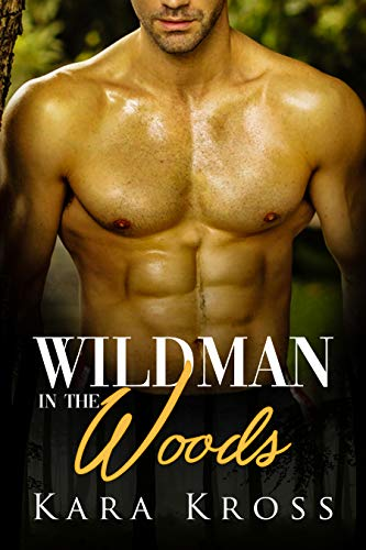 Wildman In The Woods (English Edition)
