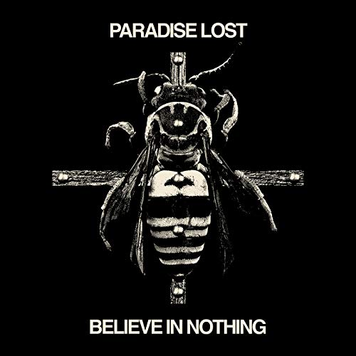 Paradise Lost: Believe in Nothing (Remixed/Remastered) (Audio CD (Limited Edition))
