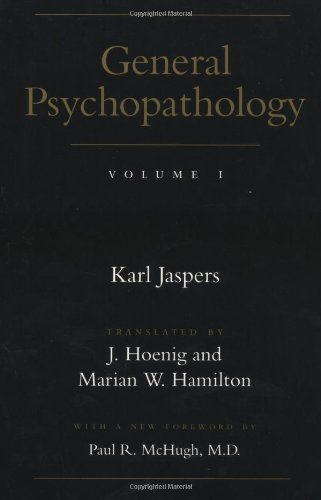 General Psychopathology (Vol. 1)