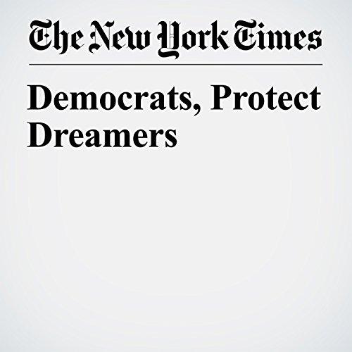 Democrats, Protect Dreamers copertina