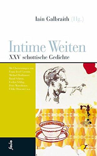Intime Weiten: XXV schottische Gedichte (Transfer Bibliothek)