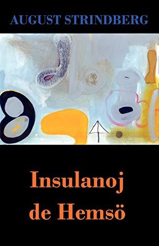 Insulanoj de Hemsö (en Esperanto) (Paperback)