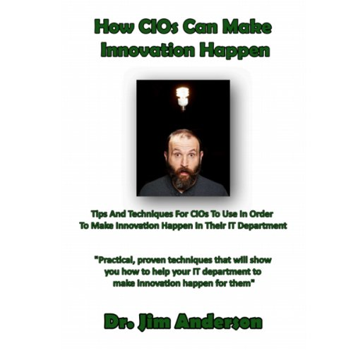 How CIOs Can Make Innovation Happen audiobook cover art