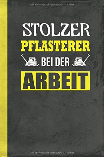 Stolzer Pflasterer Bei Der Arbeit: Notizbuch Kladde Skizzenheft A5 (Pflasterarbeiten Schreibwaren) (