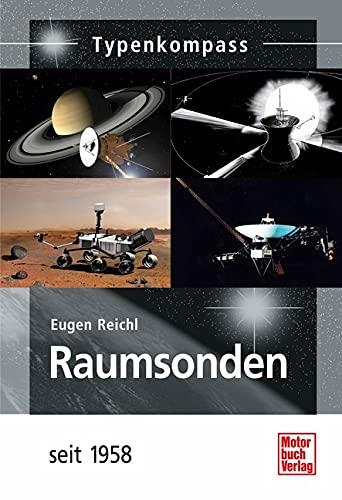 Raumsonden: seit 1958 (Typenkompass)