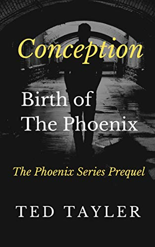 Book: Conception - Birth of 'The Phoenix' by Ted Tayler