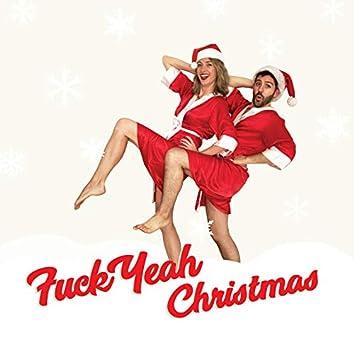 Fuck Yeah Christmas