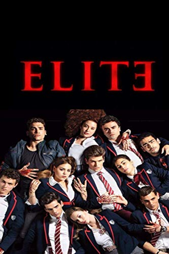 ElitE: ElitE NOTEBOOK / JOURNAL 120 pages 6x9 / Polo / Carla / Nadia / Valerio / Christian / Samuel / Lucrecia / Ander / Omar / Marina / Rebeca / Yusef / Cayetana / Yeray
