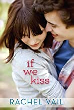 Vail, Rachel ( Author )(If We Kiss) Paperback