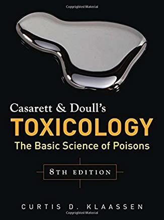 Casarett & Doulls Toxicology: The Basic Science of Poisons, Eighth Edition by Curtis Klaassen(2013-06-19)