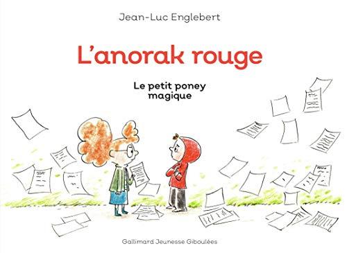 L'anorak rouge (Tome 2-Le petit poney magique)