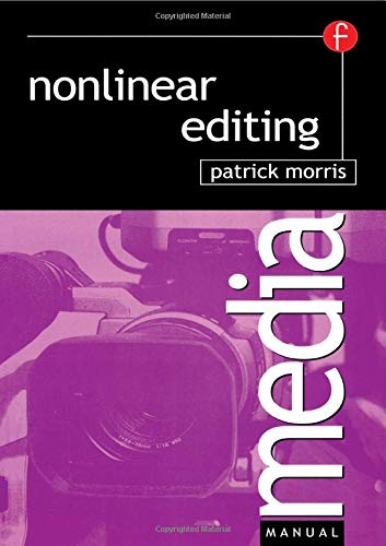Nonlinear Editing (Media Manuals)