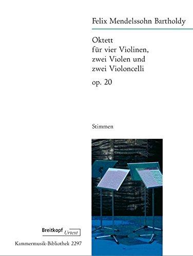 EDITION BREITKOPF MENDELSSOHN-BARTHOLDY F. - OCTET OP. 20 - 4 VIOLINS, 2 VIOLAS , 2 CELLOS