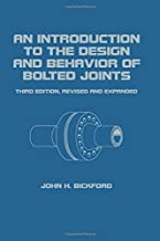 An Introduction to the Design and Behavior of Bolted Joints (Mechanical Engineering, Volume 97)