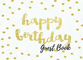 Guest Book: Birthday Autograph Book, Free Layout To Use as you wish for Names & Addresses, or Advice, Wishes, Comments or Predictions. (Guests)
