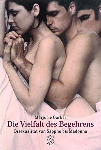 Die Vielfalt des Begehrens: Bisexualität von Sappho bis Madonna