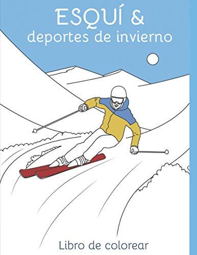 Esquí y deportes de invierno - Libro para colorear: Dibujo para colorear Esquí | Tabla de snowboard | Luge | Deporte de invierno | Montaña | Raclette | Dibujar | Colorear | Nieve | Montañas