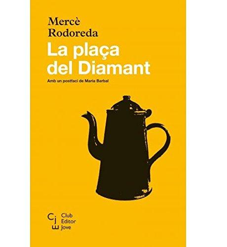La plaça del Diamant (Club Editor jove, Band 1)