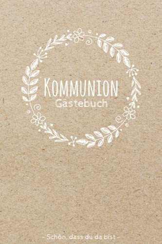 Kommunion Gästebuch: Schönes Kommunion Erinnerungsbuch | Schlichtes Erinnerungsalbum für Jungen...