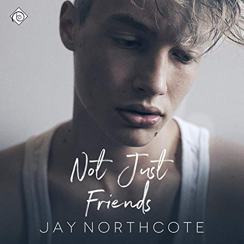 Not Just Friends audiobook cover art