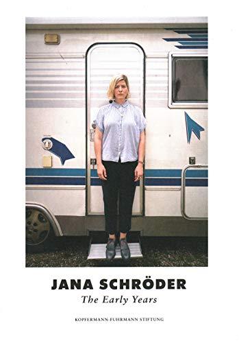 Jana Schröder: The Early Years
