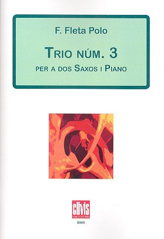 Trio no.3 : for 2 saxophones (AT) and piano parts