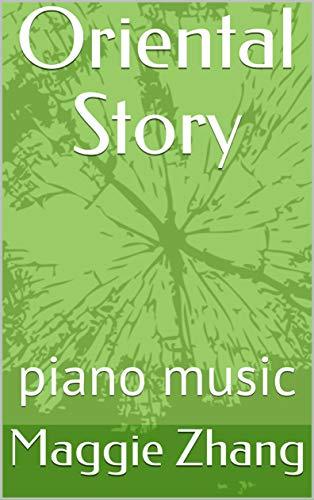 Oriental Story: piano music (English Edition)