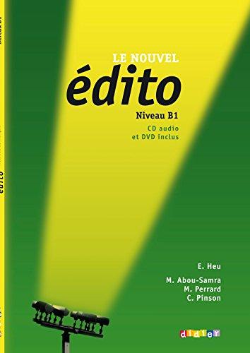 Édito. Niveau B1. Livre De L'Élève (+DVD + CD formato PAL) (Nouvel Edito)