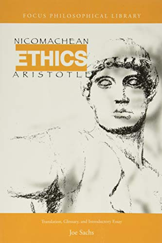 Aristotle's Nicomachean Ethics (Focus Philosophical...